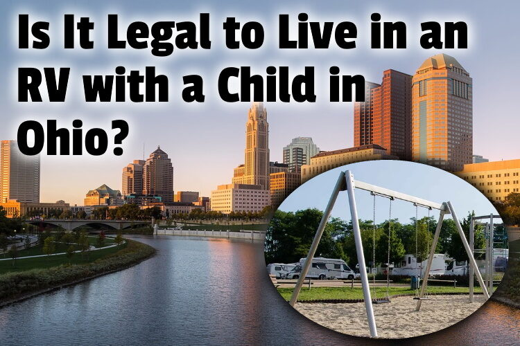 Is It Legal to Live in an RV with a Child in Ohio lg