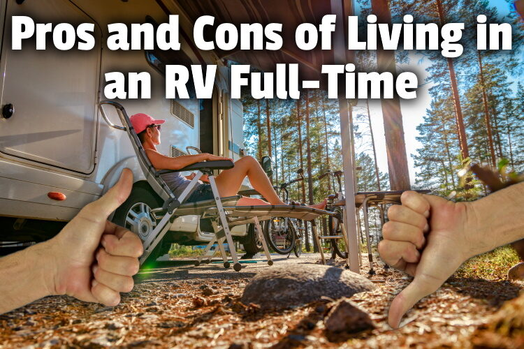 Pros and Cons of Living in an RV Full-Time lg