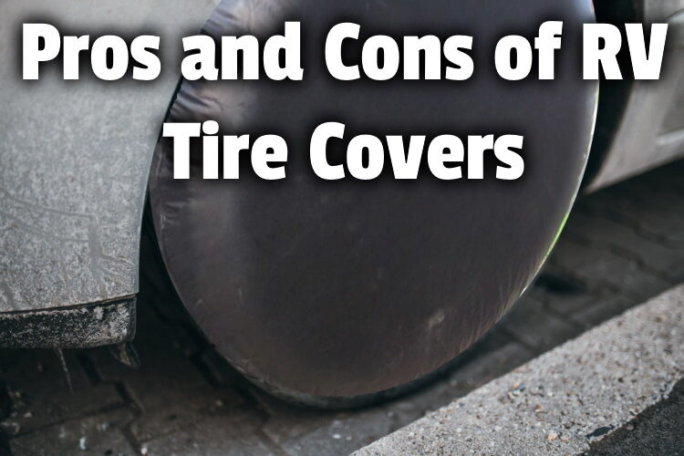 pros cons rv tire covers lg